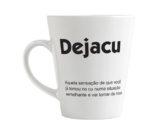 Caneca Dejacu