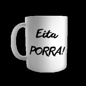 Caneca Eita Porra